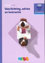 Traject V&V verpleegkunde; Voorlichting advies en instructie - M.J.L. Van Geleuken (ISBN 9789006910636)