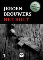 Het Hout - Jeroen Brouwers (ISBN 9789036431378)