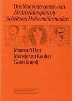 Drie Mannetjesputters van De Arbeiderspers bij Scheltema Holkema Vermeulen - Maarten Gerrit - 't HART Komrij, Mensje Van Keulen, Siegfried tekeningen Woldhek