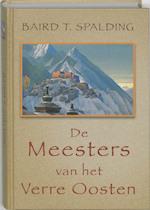 De Meesters van het Verre Oosten - Baird T. Spalding (ISBN 9789020284041)