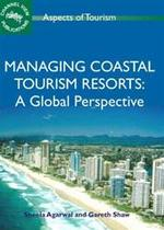 Managing Coastal Tourism Resorts - Unknown (ISBN 9781845410728)