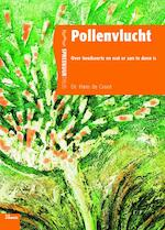 Pollenvlucht - H. de Groot (ISBN 9789066116689)
