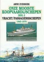 Onze mooiste koopvaardijschepen - Arne Zuidhoek (ISBN 9789060135259)
