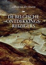 De Belgische ontdekkingsreizigers - Alban van Der Straten (ISBN 9789401433655)