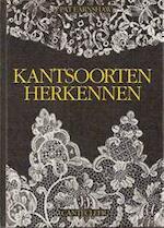 Kantsoorten herkennen - Pat Earnshaw, Ingrid Nijkerk-Pieters (ISBN 9789021302171)