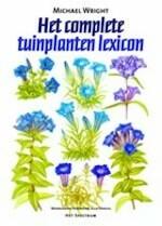 Het complete tuinplanten lexicon - Michael Wright, Julia Voskuil (ISBN 9789027479068)