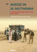 Missie in Al Muthanna - Thijs Brocades Zaalberg, Arthur ten Cate (ISBN 9789461053596)