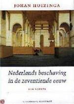 Nederlands beschaving in de zeventiende eeuw - Johan Huizinga (ISBN 9789025412555)