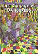 Les Cuisiniers Dangereux - Eric [Tekeningen] Joris, Herman Brusselmans, Tom Lanoye, Eric De Kuyper, Josse de Pauw, Dominique Deruddere