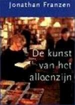 De kunst van het alleenzijn - Jonathan Franzen, Paul van den Hout (ISBN 9789044602371)