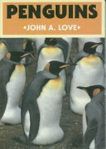 Penguins - John A. Love (ISBN 9781873580165)