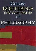Concise Routledge encyclopedia of philosophy - Routledge (firm) (ISBN 9780415223645)