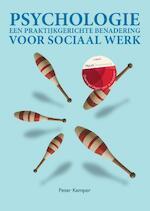 Psychologie, een praktijkgerichte benadering voor het sociaal werk met MyLabNL toegangscode - Peter Kemper (ISBN 9789043035668)