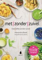 Met zonder zuivel - Alexandra Besel (ISBN 9789023015925)