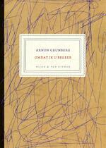 Omdat ik u begeer. Brieven 2001-2007 - Arnon Grunberg (ISBN 9789038890418)