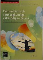 De psychiatrisch verpleegkundige: vakkundig in balans - Jo Gommers, Chantal Van Audenhove, Jan Van Ertvelde (ISBN 9789044126518)
