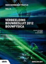 Verbeelding Bouwbesluit 2012 Bouwfysica
