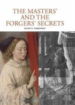 The Masters and the Forgers'Secrets