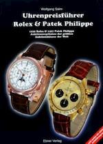Uhrenpreisführer Rolex und Patek Philippe. Auktionsergebnisse der größten Auktionshäuser der Welt.