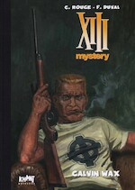 XIII Mystery Tome 10 : Calvin Wax - Rouge, Duval