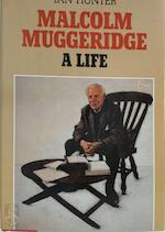 Malcolm Muggeridge, a life