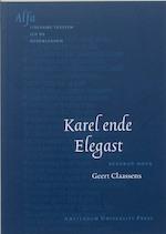 Karel ende Elegast (ISBN 9789053565636)