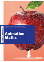 Animation maths - Ivo De Pauw (ISBN 9789401438674)