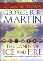 The Lands of Ice and Fire- A Game of Thrones [Wall Maps] - George R. R. Martin (ISBN 9780007490653)