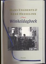 Winkeldagboek - Hans Engberts, René Amp; Hesselink (ISBN 9789059141339)