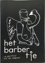 Het barbertje - Seppe Lenders, Pieter Van den Brande, Simon Schowanek (ISBN 9789078089001)