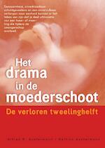 Het drama in de moederschoot - A.R. Austermann, Bettina Austermann (ISBN 9789077247679)