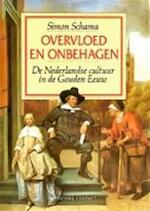 Overvloed en onbehagen - Simon Schama, Eugène Dabekaussen, Barbara de Lange, Tilly Maters (ISBN 9789025468385)