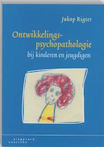 Ontwikkelingspsychopathologie bij kinderen en jeugdigen - Jakop. Rigter (ISBN 9789062832996)