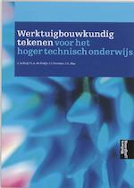 Werktuigbouwkundig tekenen voor het Hoger Technisch Onderwijs (ISBN 9789001267049)