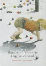 Mannetje & Vrouwtje krijgen een kind - Brigitte Minne