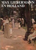 Max Liebermann en Holland