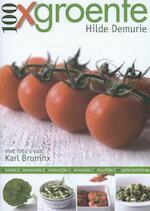 100 x groente d - Hilde Demurie, Karl Bruninx, Cepheus Herne (ISBN 9789058269546)