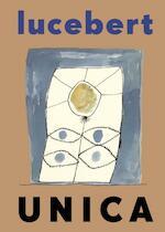 Unica - Lucebert (ISBN 9789023441342)