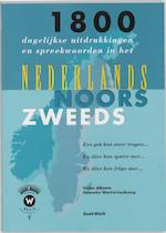 1800 dagelijkse uitdrukkingen en spreekwoorden in het Nederlands, Noors en Zweeds en dare kan fraga mer...
