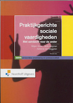 Praktijkgerichte sociale vaardigheden - Mirjam Groen, Henk Jongman, Adrienne van Meggelen (ISBN 9789001795498)