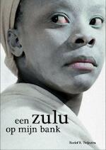 Een zulu op m'n bank - R.R. Twijnstra, Roelof R. Twijnstra (ISBN 9789064037702)