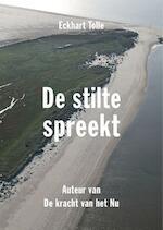 De stilte spreekt - Eckhart Tolle (ISBN 9789020299953)