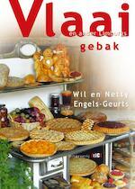 Vlaai en ander Limburgs gebak - Wil Engels-Geurts, Netty Engels-Geurts (ISBN 9789076043562)