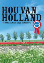 Hou van Holland - natuur - Marjolein den Hartog (ISBN 9789057674730)