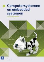 Computersystemen en embedded systemen - Leo van Moergestel, L.J.M. van Moergestel (ISBN 9789039526651)