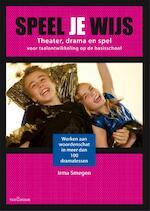 Speel je wijs - Irma Smegen (ISBN 9789023250081)