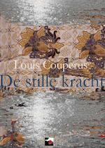 De stille kracht - Louis Couperus