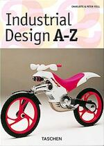 INDUSTRIAL DESIGN A-Z - Charlotte Fiell (ISBN 9783822850572)