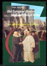 Het Europese denken in de achttiende eeuw - Paul Hazard, Amp, Frans de Haan (ISBN 9789051571455)