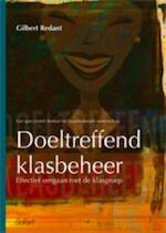 Doeltreffend klasbeheer - Gilbert Redant (ISBN 9789044133233)